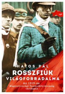 Rosszfiúk világforradalma – Könyvajánló