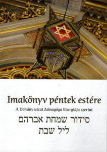Új péntek esti imakönyv a Dohány utcai Zsinagóga gondozásában