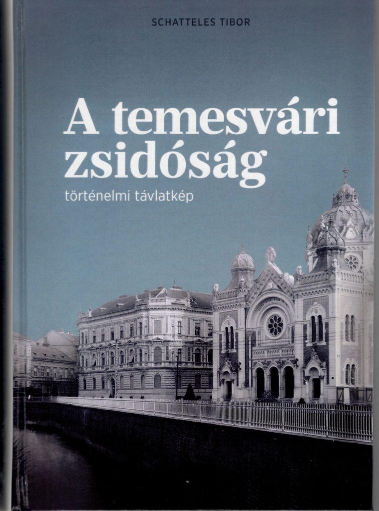 Schatteles Tibor: A temesvári zsidóság — könyvajánló